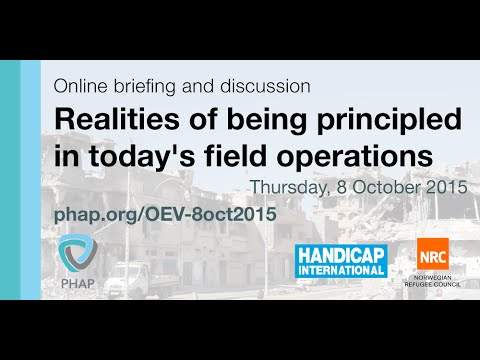 Online briefing and discussion: Realities of being principled in today's field operations