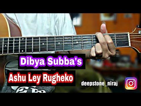 Ashu Ley Rugheko - Dibya Subba's Guitar Lesson