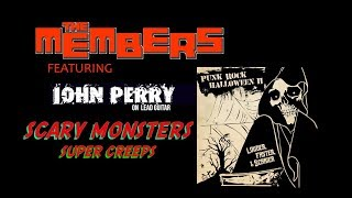Scary Monsters  - The Members  feat.  John Perry