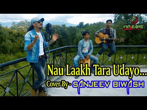 Nau Lakh Taara-Cover by Sanjeev Biwash/Orginal Song by Amber Gurung