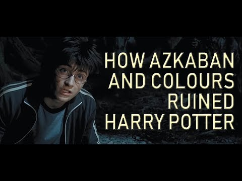 How Azkaban and Colours Ruined Harry Potter