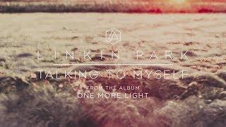自言自語Talking To Myself- 聯合公園Linkin Park中文歌詞