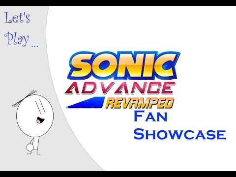 Let's Play: Sonic Advance Revamped!