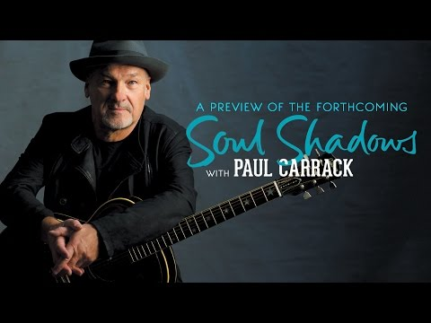 """A preview of the forthcoming """"Soul Shadows"""" album with Paul Carrack"""
