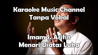 Karaoke Imam S Arifin Menari Diatas Luka Tanpa Vokal