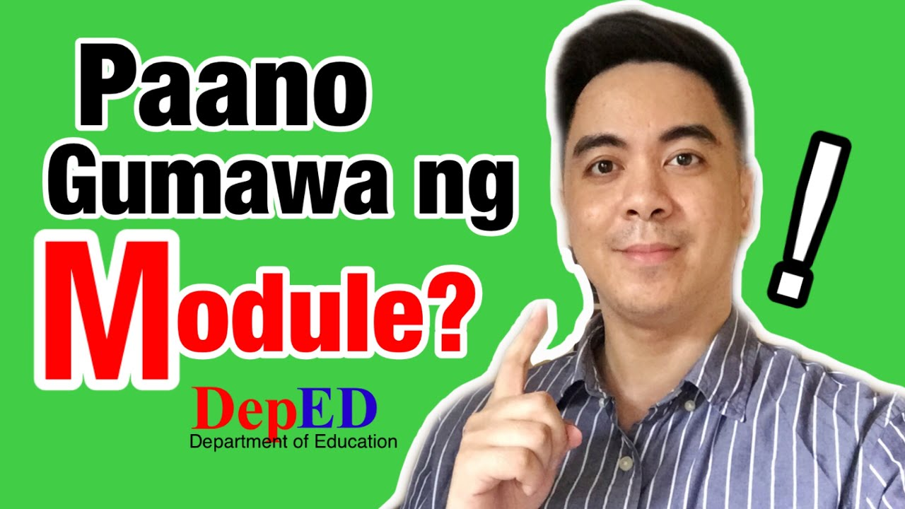 How to Make Module ? (Tagalog Guide )