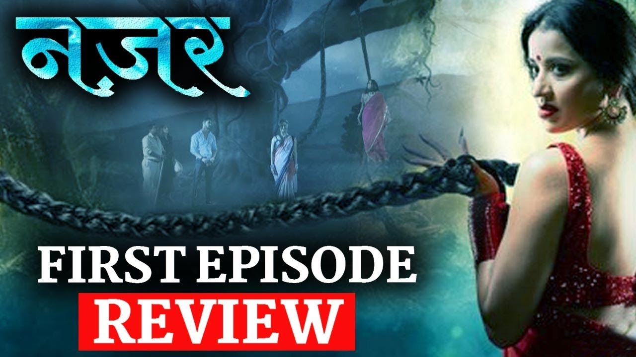 Star Plus 'NAZAR' : 30th July Full Episode | First Episode REVIEW