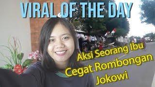 VIRAL OF THE DAY: Wanita Nekat Tidur di Jalan Cegat Rombongan Jokowi di Lombok, Lihat yang Terjadi