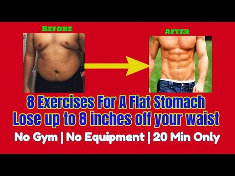8 Exercises For A Flat Stomach|Lose up to 8 inches off waist|Ultimate Abs&Core 20 Minute Routine