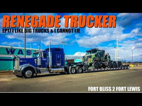 Renegade Trucker EP17   I like Big Trucks and I cannot lie