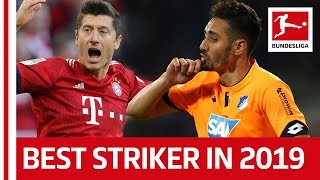 The Top Striker in 2019 - Outshining Lewandowski with 11 Goals & 3 Assists