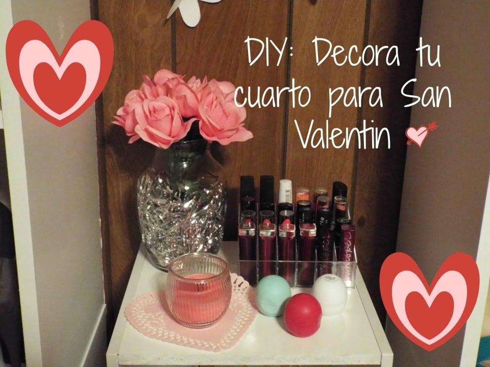 Diy decora tu cuarto para este san valentin youtube - Decoraciones para san valentin ...