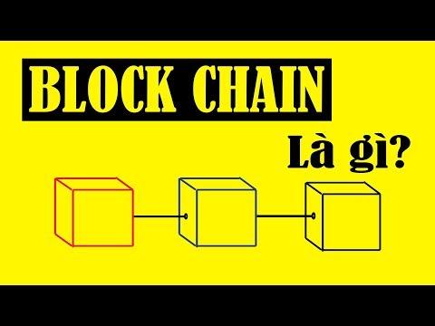 Hiểu Về Công Nghệ Block Chain Chỉ Trong 5 Phút