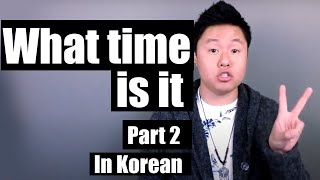 How to Say What Time it is in Korean Part 2| Learn Korean With Beeline