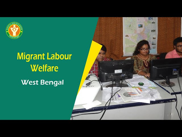 NGO In Kolkata  - NGO on Migrant Labour In West Bengal