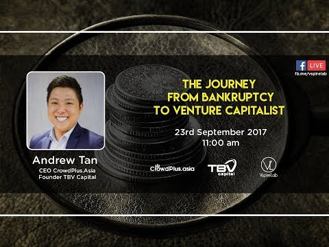 Crowdplus.Asia / TBV Capital: Journey From Bankruptcy To Venture Capitalist | Andrew Tan