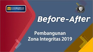 Before After Pembangunan Zona integritas Menuju WBK Kanwil Kemenkumham D. I. Yogyakarta