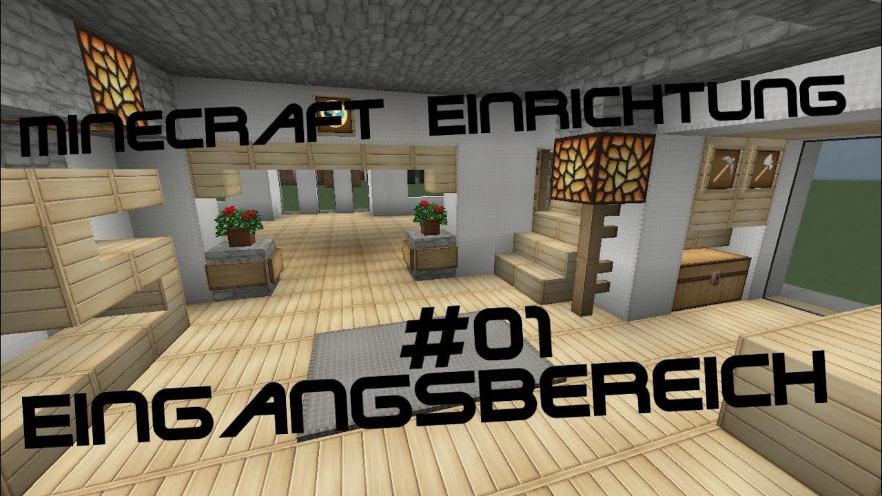 minecraft einrichtung mit jannis gerzen 01 eingangsbereich tutorial youtube. Black Bedroom Furniture Sets. Home Design Ideas