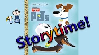 storytime the secret life of pets story time bedtime story read aloud books