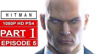 HITMAN Episode 5 Gameplay Walkthrough Part 1 [1080p HD PS4] - No Commentary (COLORADO)