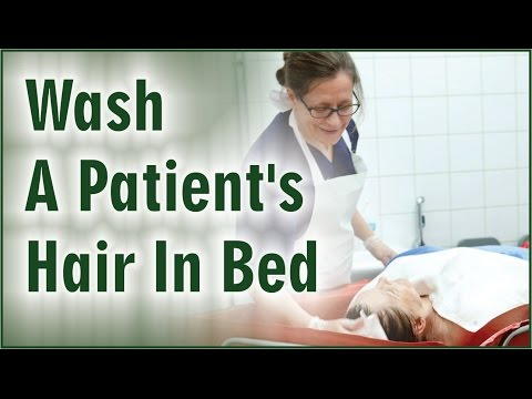 How To Wash Patient's Hair In Bed By DPMI Students