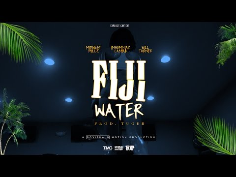 """FIJI WATER"" [Official Video] • Midwest Millz, LAMB$, Will Turner • DIR. @SOVISUALS"