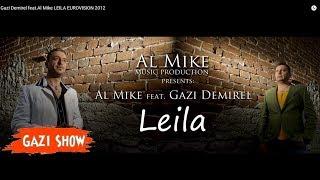 GAZI DEMIREL feat. Al Mike -LEILA (habibi remix) EUROVISION 2012