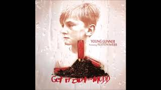 Young Gunner - Get It Out The Mudd Ft Alston Webb (Country Rap)