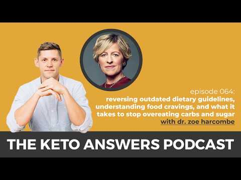 the-keto-answers-podcast-064:-reversing-outdated-dietary-guidelines---dr.-zoe-harcombe