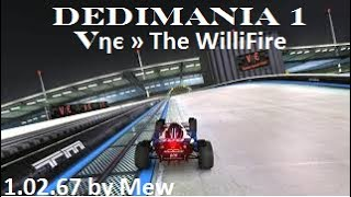 Dedimania 1 Vηє » The WilliFire 1.02.67 by Mew