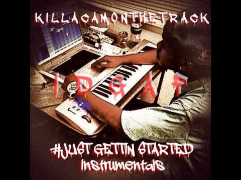 KILLACAMONTHETRACK - IDGAF Instrumental