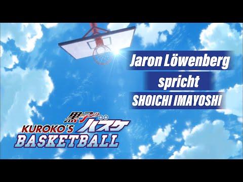 KUROKO'S BASKETBALL - Synchronclip #11: Jaron Löwenberg spricht Shoichi Imayoshi