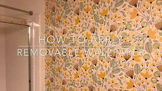 How to Apply Removable Wall Paper Tutorial self-adhesive wallpaper demo wallflora bathroom update