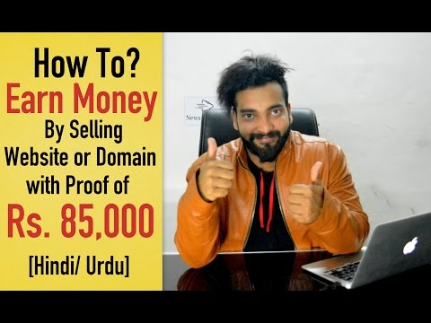 How I Earn 85000 Rupee by Selling Website or Domain [Hindi]