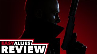Hitman 3 - Easy Allies Review (Video Game Video Review)