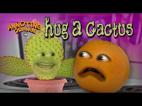 Annoying Orange – Hug a Cactus!