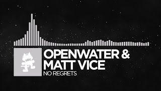 [Electronic] - Openwater & Matt Vice - No Regrets [Monstercat Release]