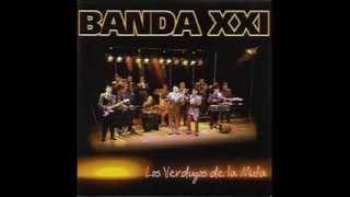 Banda XXI  - Los Verdugos de la Mufa (CD COMPLETO)