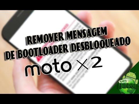 COMO REMOVER O AVISO DE BOOTLOADER DESBLOQUEADO NO MOTO X 2