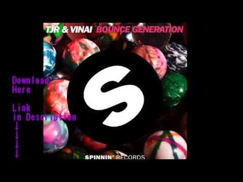 TJR & Vinai - Bounce Generation (Original Mix) [DOWNLOAD]