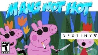 BIG SHAQ & PEPPA PIG - Mans Not Hot (Destiny 2 Remix)