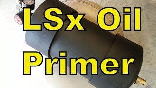 """LSx Motor Oil Primer, Home Made - Pre Lube Prevent Motor Dry Start """"How To"""" - LS1"""