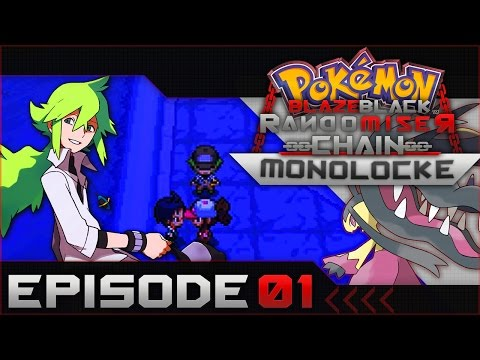 "Pokemon Blaze Black Random Chain-Monolocke |#01| ""Rock Hard!"""