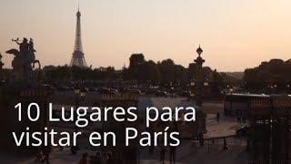 10 Lugares para visitar en París