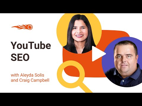 YouTube SEO with Aleyda Solis and Craig Campbell - 동영상