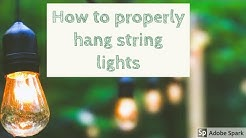 SECURELY & PROPERLY HANG OUTDOOR LIGHTS