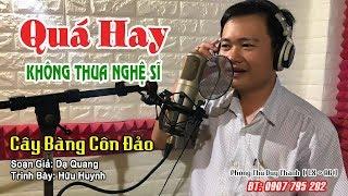 ( Tân Cổ ) Cây Bàng Côn Đảo - Hữu Huynh ( Phòng Thu Duy Thanh 0907705202 )