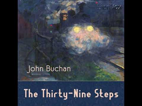 The Thirty-nine Steps by John BUCHAN read by Adrian Praetzellis | Full Audio Book