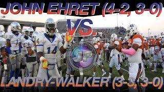 Landry-Walker 30, John Ehret 0 (Week 7 Extended Highlights) - Michael Rhea nabs 2 INTs in shutout