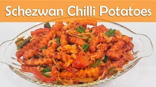 Schezwan Chilli Potato Chinese Snacks Starter Recipe शेज़वान चिल्ली पोटॅटोस